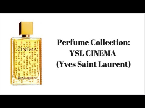 Perfume Collection Ysl Cinema Yves Saint Laurent Youtube