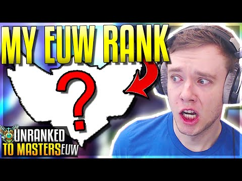 HOW DID I GET PLACED HERE??? Placements Done - EUW Unranked to Masters  League of Legends
