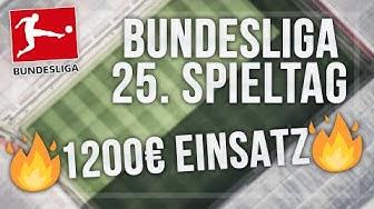 Bundesliga Tipps - 25. Spieltag 19/20 - 1200€ EINSATZ! - Meine Wett-Empfehlungen (Sportwetten Tipps)