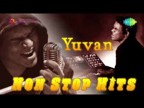 Yuvan Non Stop Hits | Tamil Movie Audio Jukebox