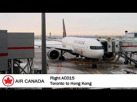 Flight Report # 19 | Air Canada AC015 | B777-200LR | Toronto ✈ Hong Kong | Economy Class
