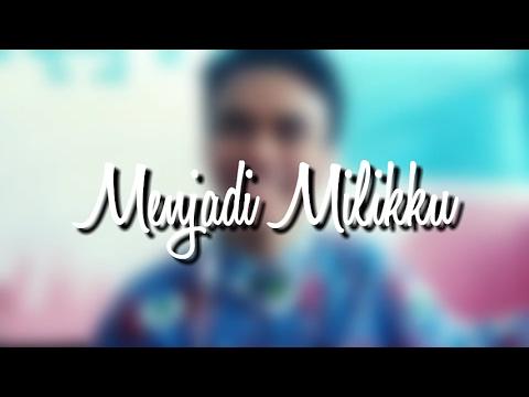 Menjadi Milikku - Adera Feat Kunto Aji dan Segara (Lirik Video)