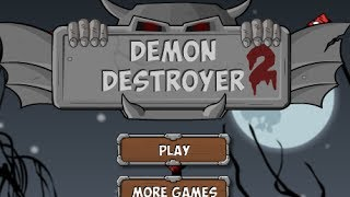 Demon Destroyer 2 Level 1-27 Walkthrough