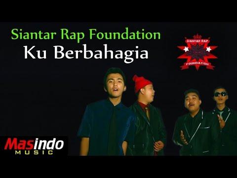 Siantar Rap Foundation - Ku Berbahagia