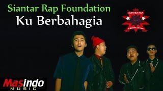siantar rap foundation   ku berbahagia