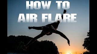 How to Breakdance | AIRFLARE | DanyzoO