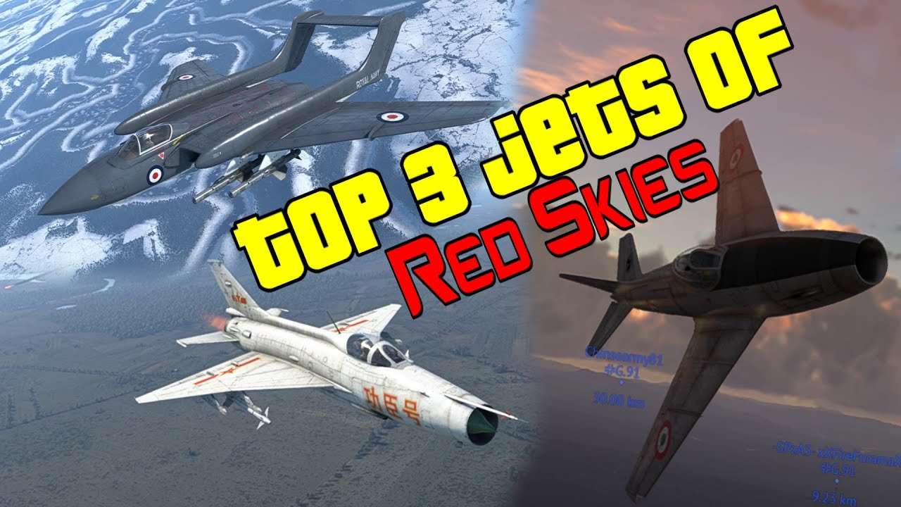 Top 3 Jets of 2.7 Red Skies - War Thunder Weekly News
