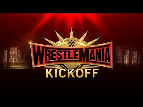 Download WrestleMania 35 Kickoff: April 7, 2019