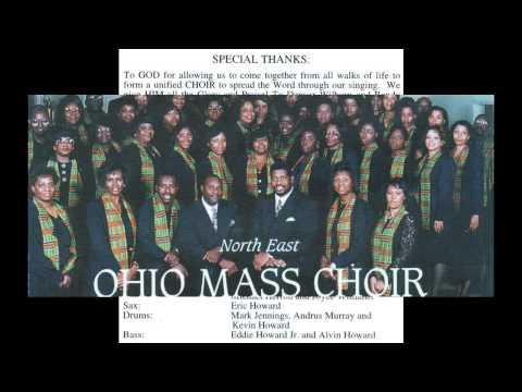 Have You Heard About Jesus  Northeast Ohio Mass Choir