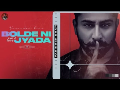 Download Bolde Ni Jyada - Varinder Brar   MXRCI   New Punjabi Song 2021  Latest Punjabi Song 2021