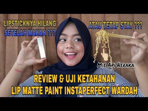 wardah-instaperfect- -review-&-uji-ketahanan-lip-matte-paint-eka-novianir-a•
