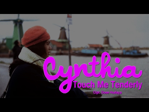 Cynthia Ivana - Touch Me Tenderly