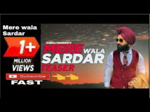 Mere wala sardar 2018 / jugraj Sandhu / dr. Shree / new Punjabi song / best video ||Subscribe plz||