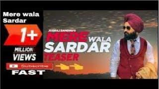 Mere wala sardar 2018 / jugraj Sandhu / dr. Shree / new Punjabi song / best video ||Subscribe plz||