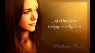 Melissa Horn/Lars Winnerbäck - Som jag hade dig förut - Lyrics
