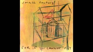 Small Factory - The Last Time That We Talked