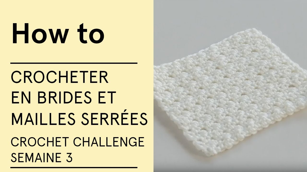 3Veritas Challenge Semaine Et En Brides Serréescrochet Crocheter Mailles Tutoriel sdBoQtrxhC