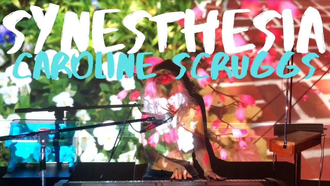 SYNESTHESIA | Caroline Scruggs
