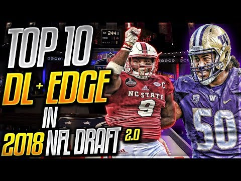 Bradley Chubb - The Best Player In The Draft Class? | Top 10 DL + Edge Rushers In The 2018 NFL Draft