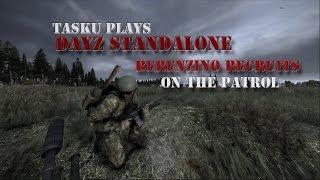 DayZ SA - Berezino Recruits On The Patrol - Standalone - Feat. Duke and Carlos