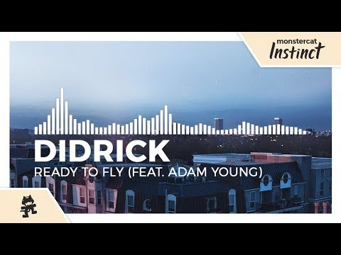 Didrick - Ready To Fly (feat. Adam Young) [Monstercat Release]