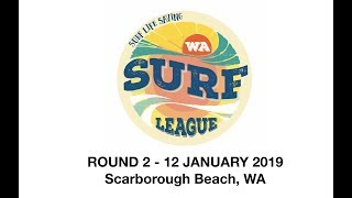 WA Surf League Round 2 (12th January 2019) Scarborough Beach