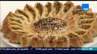 برنامج مطبخ 10/10 - الشيف أيمن عفيفي - الشيف أمل طلبة - طريقة عمل فطيرة الشمس
