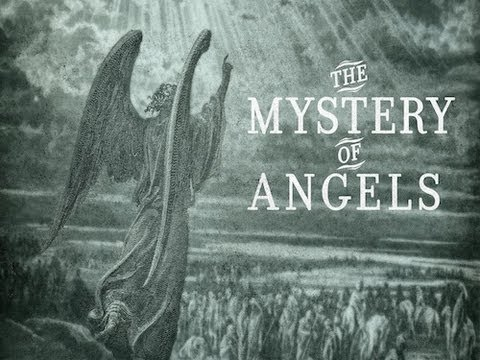 The Mystery of the Angels