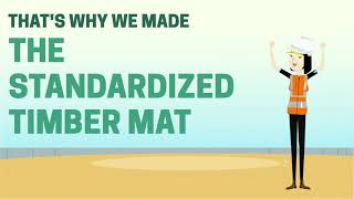 The Standardized Timber Mat