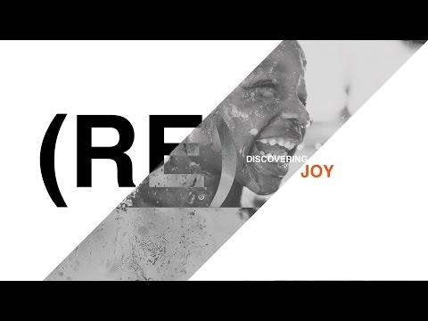 ReDiscovering Joy :: Part 7