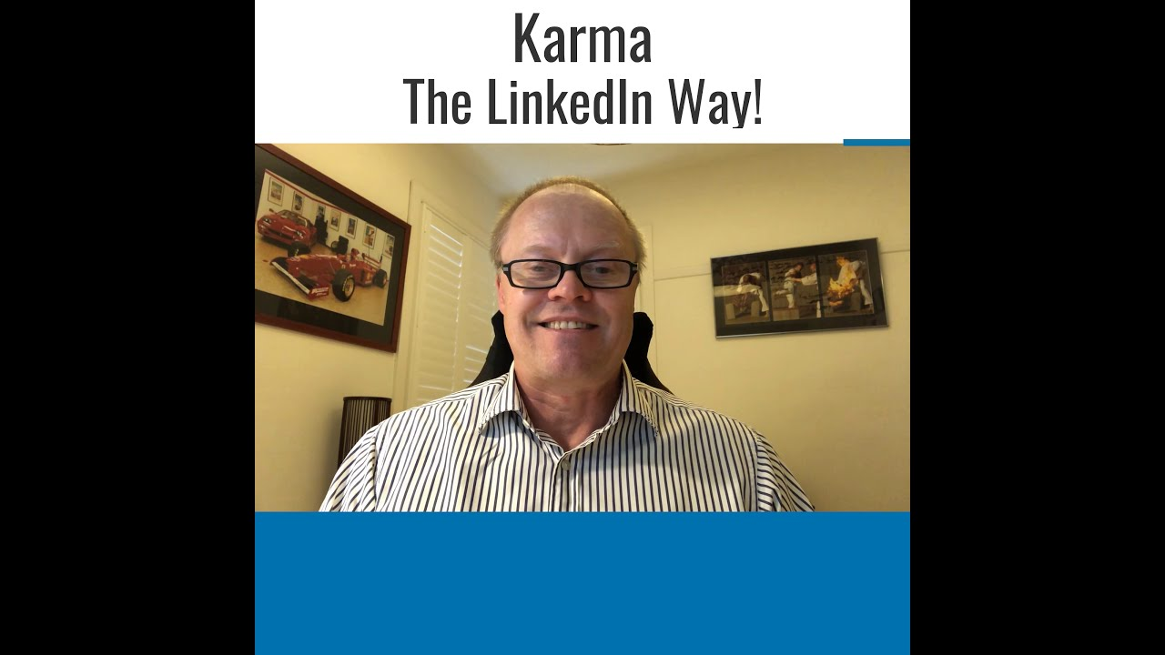 Karma - The LinkedIn Way!