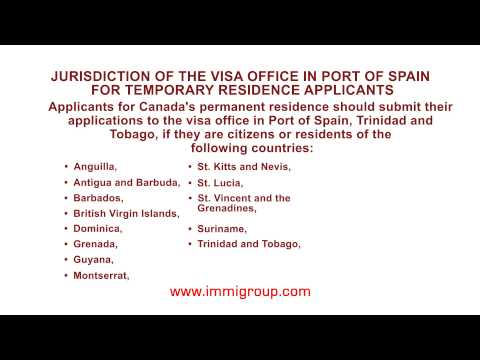 Jurisdiction of the visa office in Port of Spain for temporary residence applicants