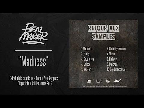 BEN MAKER - Madness (Retour Aux Samples - rap instrumental / hip hop beat)