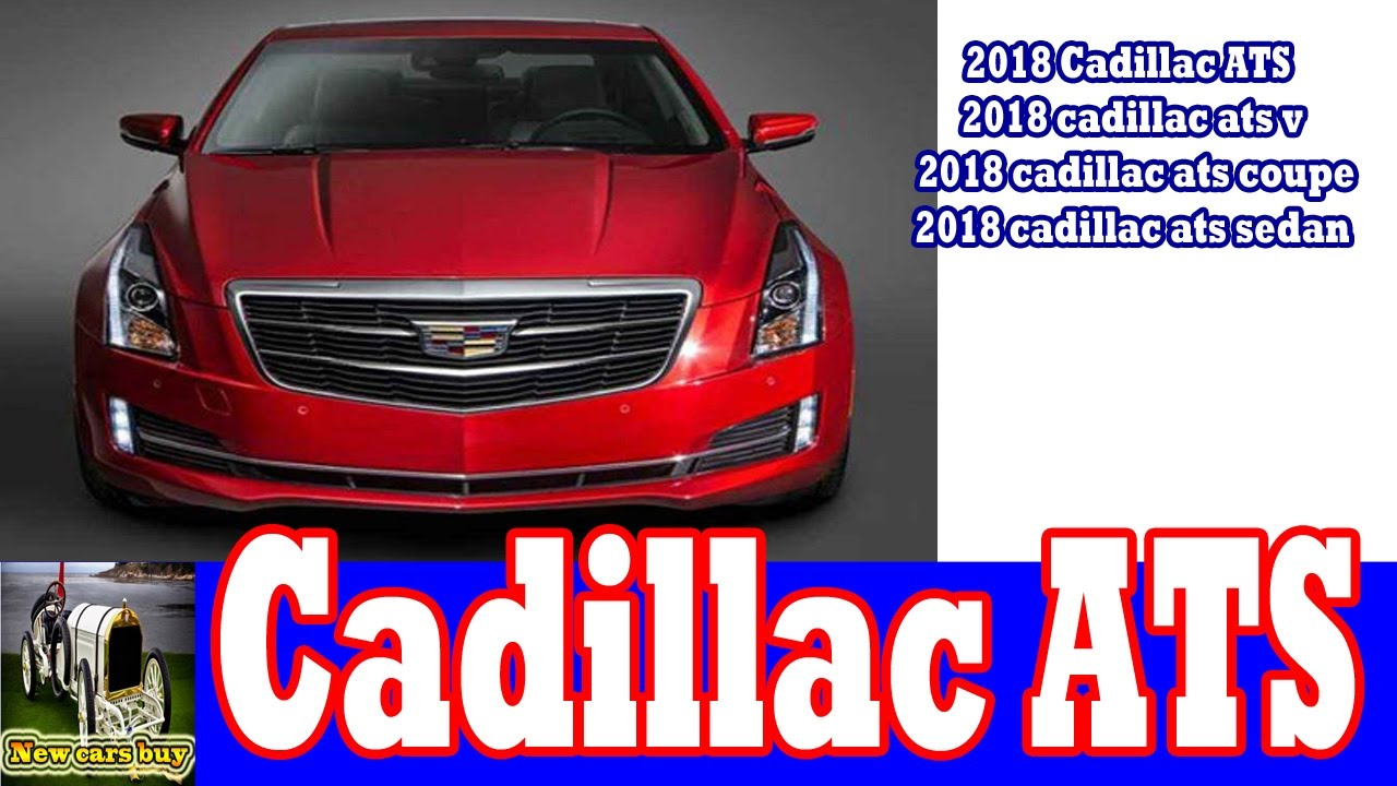 2018 cadillac ats redesign. perfect redesign 2018 cadillac ats 2018 cadillac ats v2018 coupe2018  sedannew cars buy with redesign