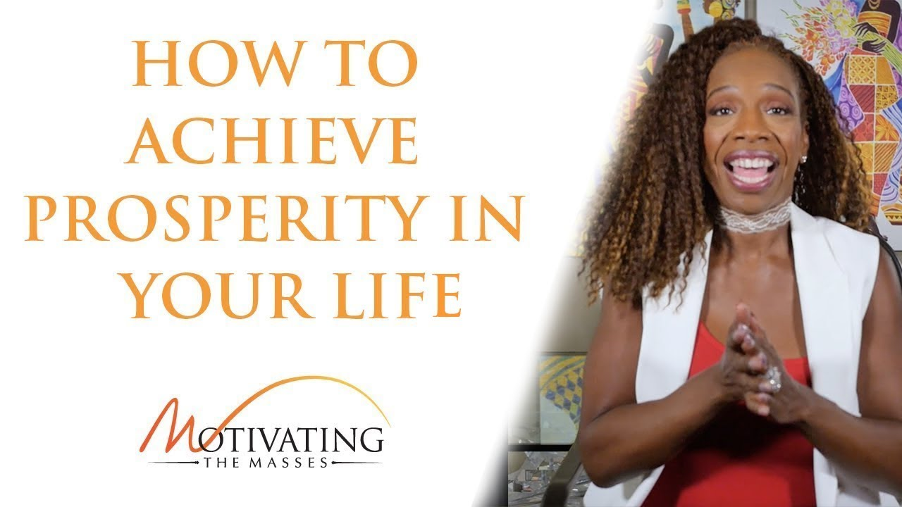 Lisa Nichols - How To Achieve Prosperity In Your Life