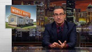 Mobile Homes: Last Week Tonight with John