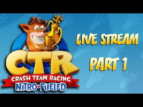Crash Team Racing Nitro Fueled 12 HOUR LIVE STREAM!!!