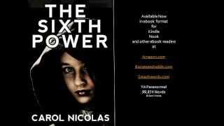 Book Trailer - The Sixth Power by Carol Nicolas