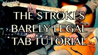 Repeat youtube video Barely Legal - The Strokes ( Guitar Tab Tutorial & Cover )