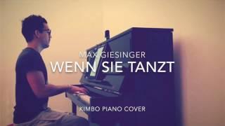 Max Giesinger - Wenn Sie Tanzt (Piano Cover + Noten)