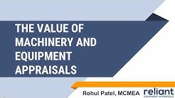 The Value of Machinery & Equipment Appraisals