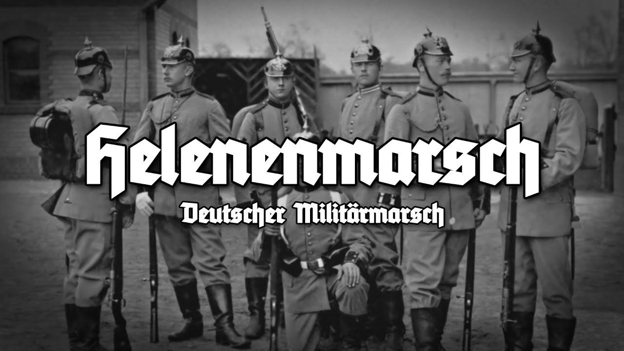 "Marcha Alemana - ✠ ""Helenenmarsch"" ✠"