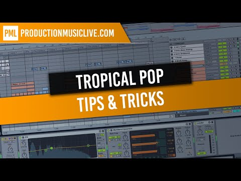 How To Make Tropical Pop with Ableton Live