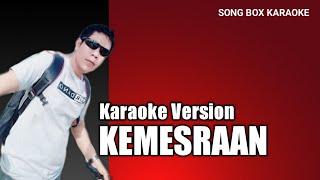 KEMESRAAN - Lirik Lagu & Karaoke ( No Vocal )