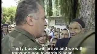Ratko Mladic - Evacuation Of The Srebrenica Refugees - July 12,1995