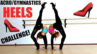 Download Acro/gymnastics HEELS challenge!!! Mp3 and Videos