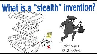 What is a  stealth  invention?