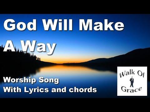 God Will Make A Way - Worship Song with Lyrics and Chords