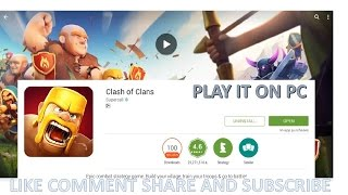 How to play clash of clans on computer! how to download and play mobile game on your computer