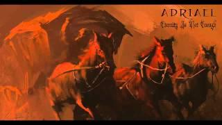 Dark Epic Music - Eternity Is Not Enough - Adriael